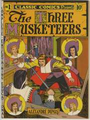 CLASSIC COMICS #1 Orig Ed THREE MUSKETEERS 1941 NICE!