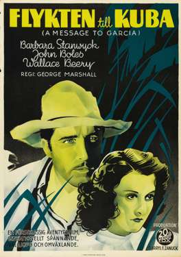 A MESSAGE TO GARCIA - 1936 SWEDISH 1-SHEET - STANWYCK
