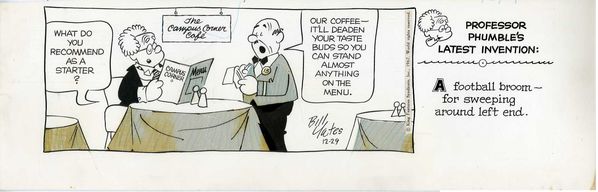 BILL YATES - PROFESSOR PHUMBLE DAILY ORIG ART 12-29-67 CAMPUS CORNER CAFE COFFEE