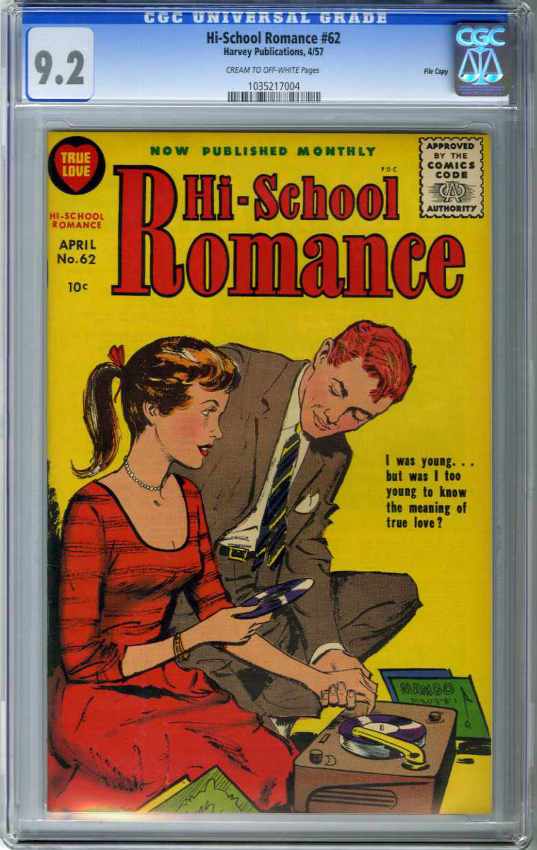 HI-SCHOOL ROMANCE #62 (1957) CGC NM- 9.2 COW Pages FILE COPY / TOO YOUNG?