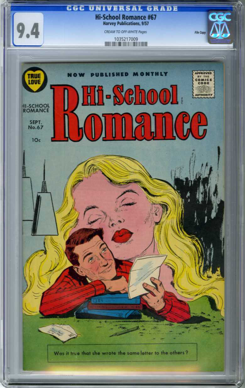 HI-SCHOOL ROMANCE #67 (1957) CGC NM 9.4 COW Pages FILE COPY / LETTER WRITING