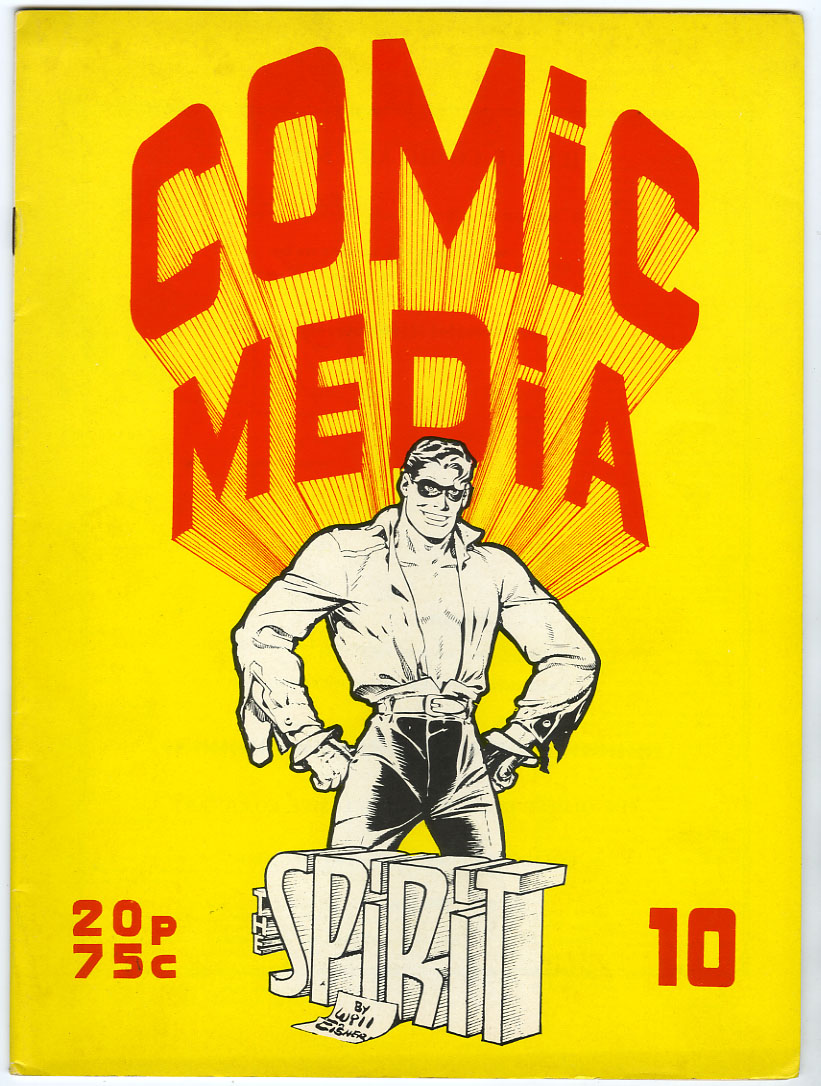 COMIC MEDIA #10 (1973) FANZINE / THE SPIRIT / MODESTY BLAISE / HISTORY OF SCI-FI