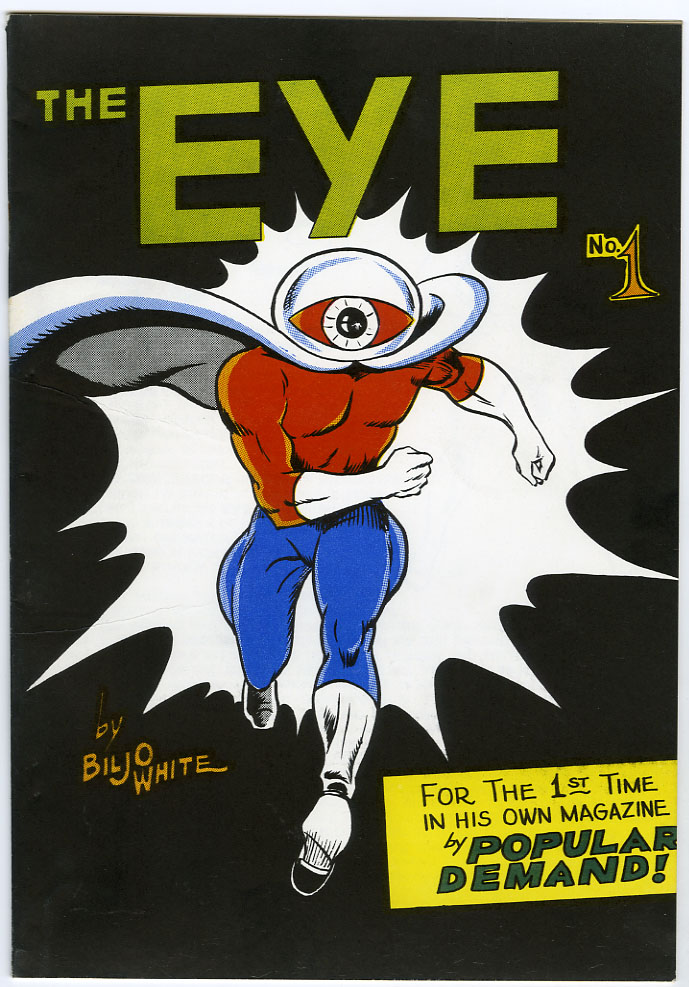 EYE SPECIAL #1 (1965) FANZINE BILJO WHITE / TOP FANDOM SUPERHERO / BILL J. WHITE
