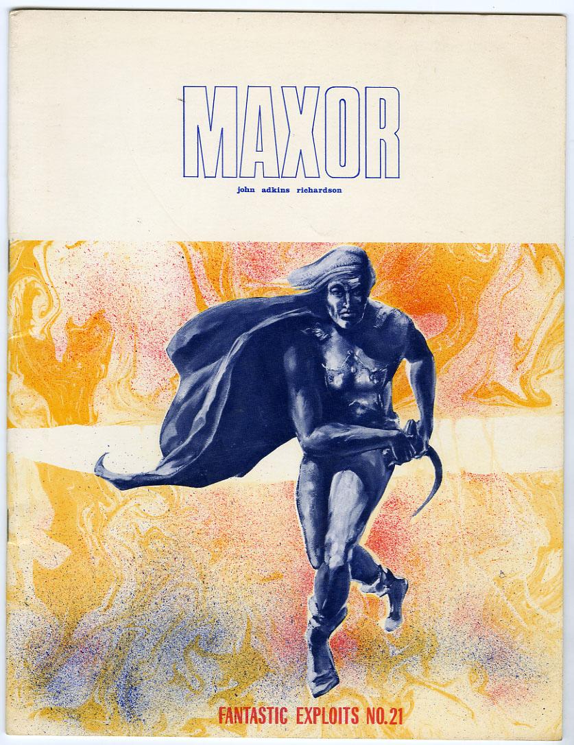 "FANTASTIC EXPLOITS #21 (1971) FANZINE ""MAXOR"" by JOHN ADKINS RICHARDSON"