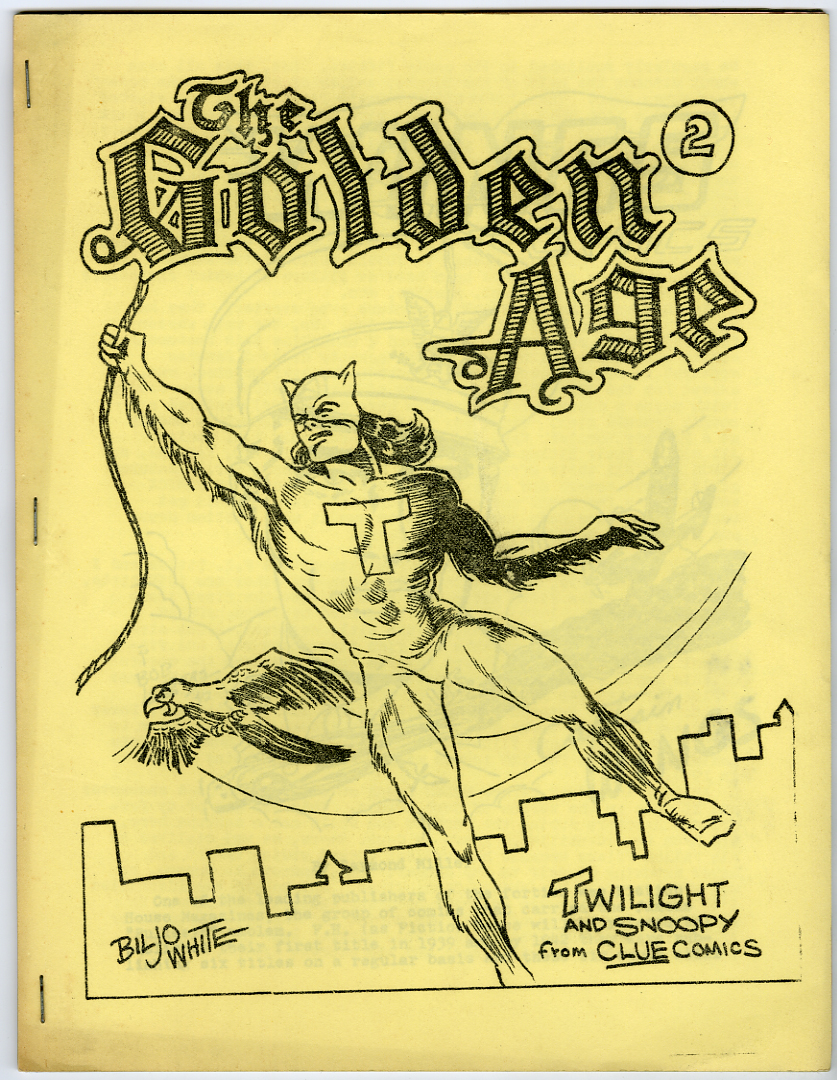 GOLDEN AGE #2 (1966) FANZINE / BILJO WHITE COVER / RONN FOSS / G.B. LOVE