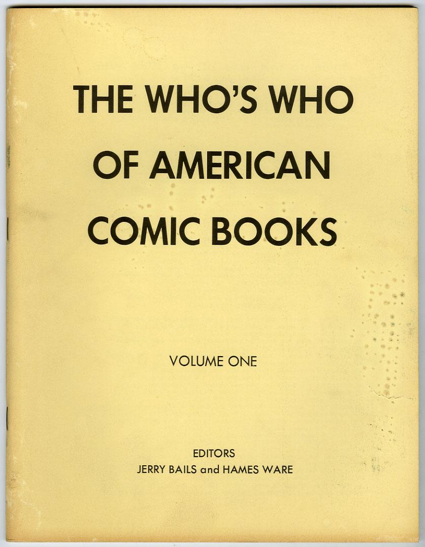 WHO'S WHO OF AMERICAN COMIC BOOKS VOL. 1 (1973) FANZINE / JERRY G. BAILS