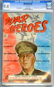 WAR HEROES #1 (1942) CGC NM 9.4 WHITE Pages - VANCOUVER - HIGHEST GRADED COPY!