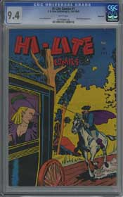 HI-LITE COMICS #1 (1945) CGC NM 9.4 WHT Pgs - VANCOUVER - ONLY HIGHEST GRADED!