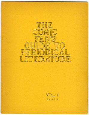 COMIC FAN'S GUIDE TO PERIOICAL LITERATURE VOL. I (1961) BOSTON UNIVERSITY