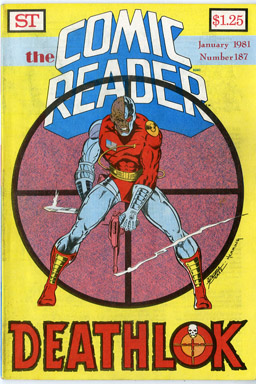 COMIC READER #187 FANZINE (1981) GEORGE PEREZ / DOUG HERRING DEATHLOK COVER