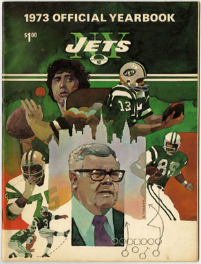 NEW YORK JETS OFFICIAL 1973 YEARBOOK - JOE NAMATH / WEEB EWBANK Football
