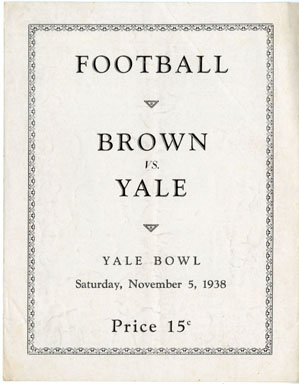 BROWN UNIVERSITY VS. YALE UNIVERSITY OFFICIAL FOOTBALL PROGRAM 11-5-1938