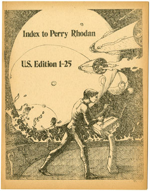 INDEX TO PERRY RHODAN U.S. EDITION 1-25 (1973) FANZINE