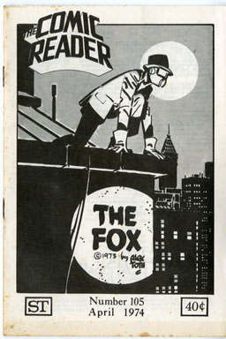 "COMIC READER #105 (1974) FANZINE ALEX TOTH ""FOX"" COVER"