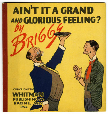 AIN'T IT A GRAND & GLORIOUS FEELING? BOOK / BRIGGS 1922