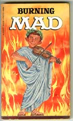 BURNING MAD Paperback -1st SIGNET BOOKS Print (1968)
