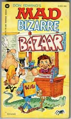 DON EDWING'S MAD BIZARRE BAZAAR - 1st WARNER PRINT 1980