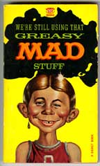 GREASY MAD STUFF Paperback - 1st SIGNET BOOK Print 1963