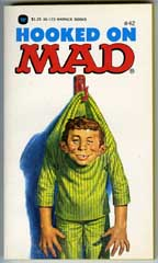 HOOKED ON MAD Paperback - 1st WARNER BOOKS Print (1976)