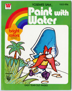 YOSEMITE SAM - PAINT WITH WATER BOOK (Whitman, 1980)