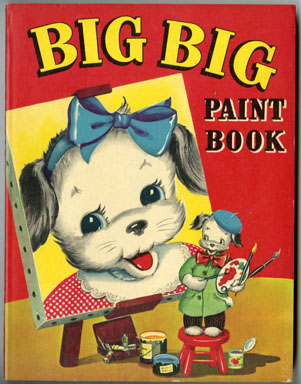 BIG BIG PAINT BOOK (Whitman, 1948) COLORING BOOK DOGS