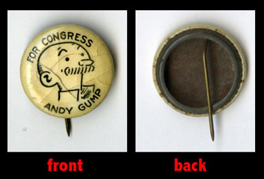 ANDY GUMP FOR CONGRESS PINBACK BUTTON (1920s)