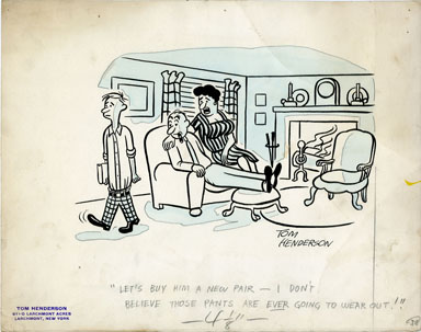 TOM HENDERSON - NEW PANTS/OLD PANTS GAG PANEL ORIG ART
